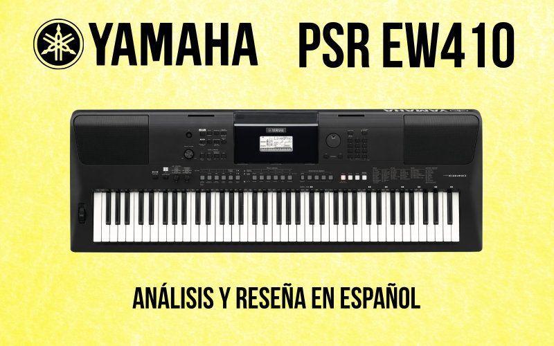 Review del Yamaha PSR EW410: Opinión y Donde Comprarlo